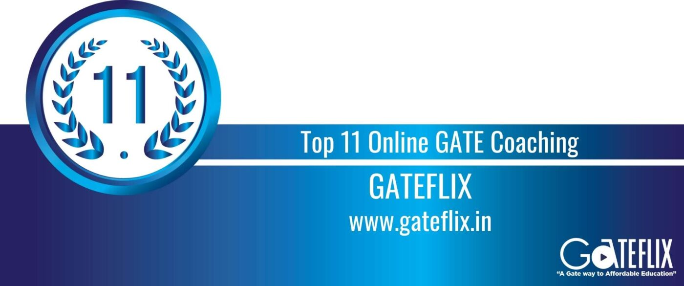 Rank 11 Top 11 Online GATE coaching