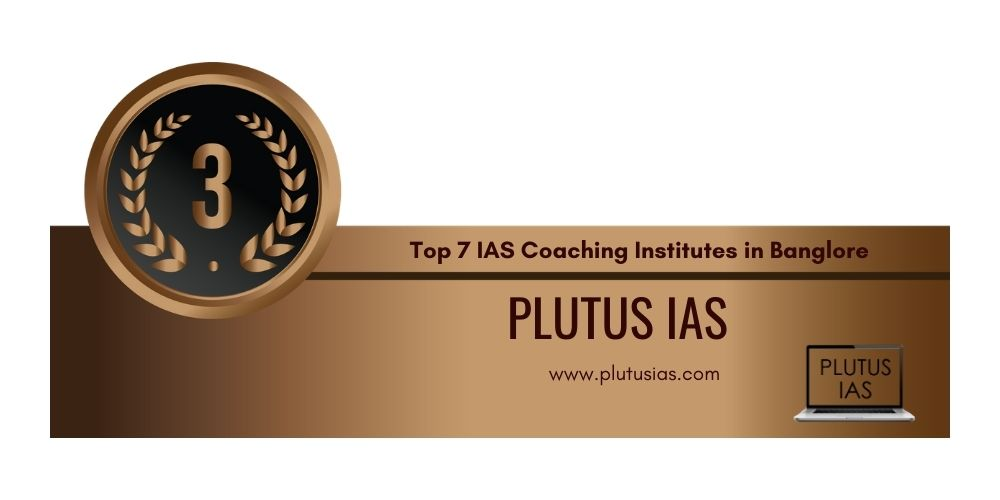 Rank 3 IAS Coaching in Banglore