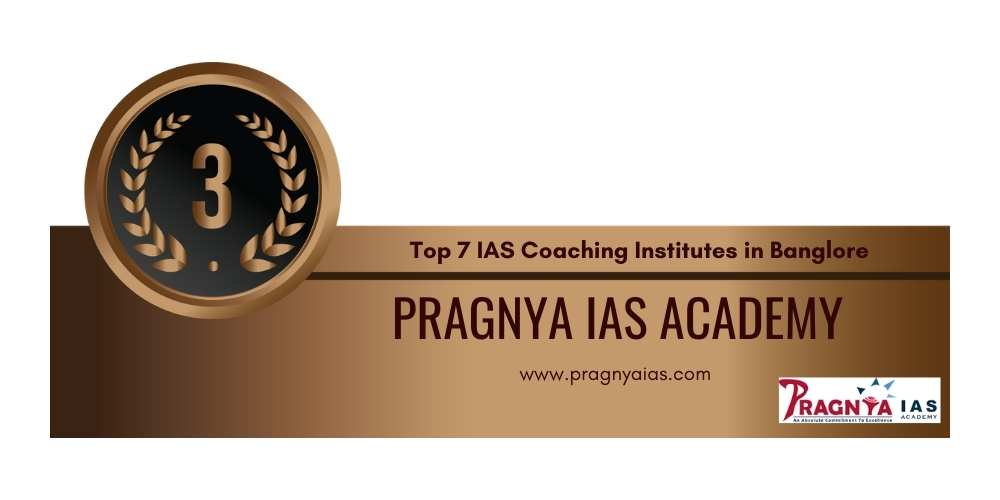 Rank 3 Top 7 IAS Coaching Institutes in Banglore