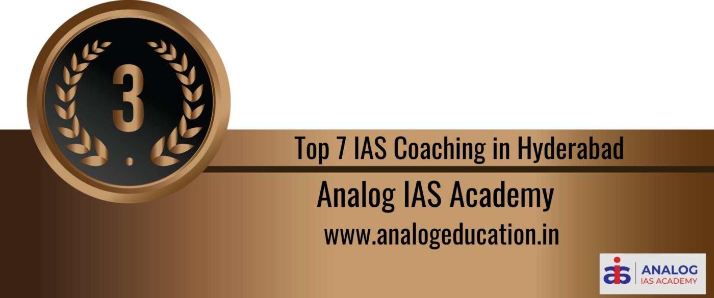 Rank 3 Top 7 IAS Coaching in Hyderabad