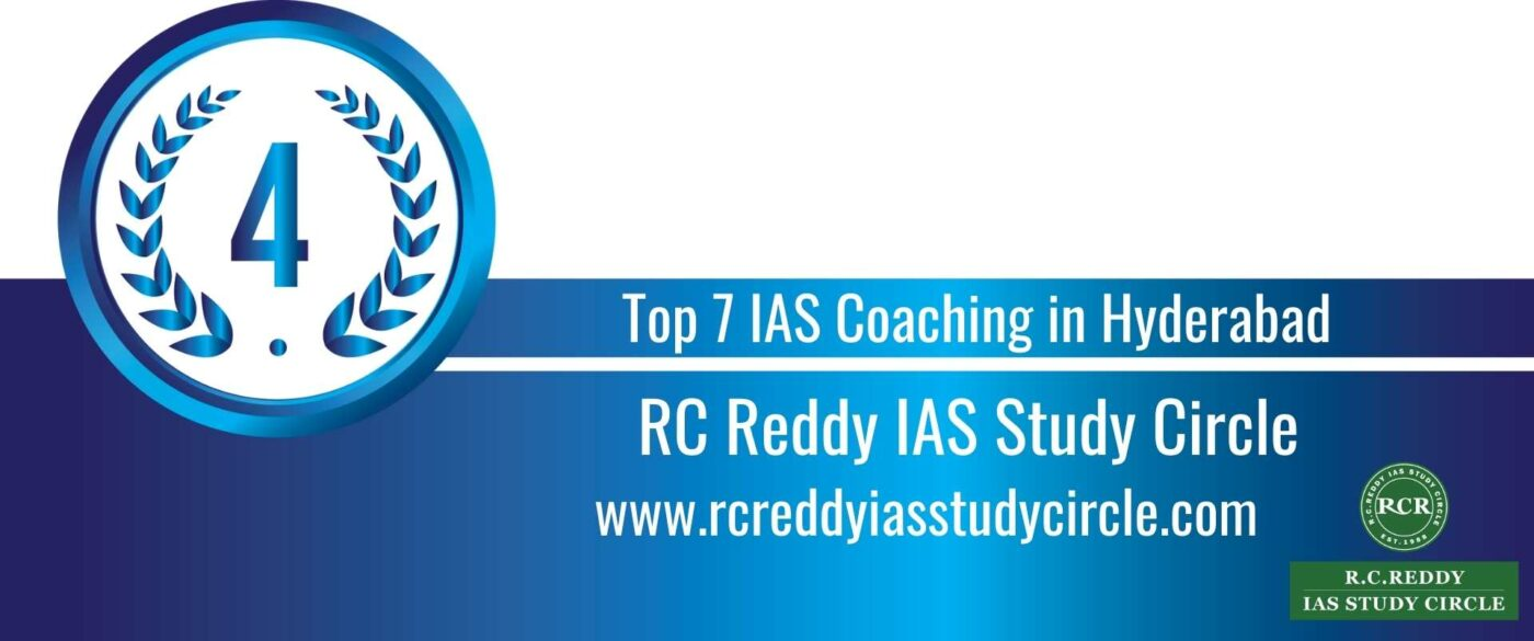 Rank 4 Top 7 IAS Coaching in Hyderabad