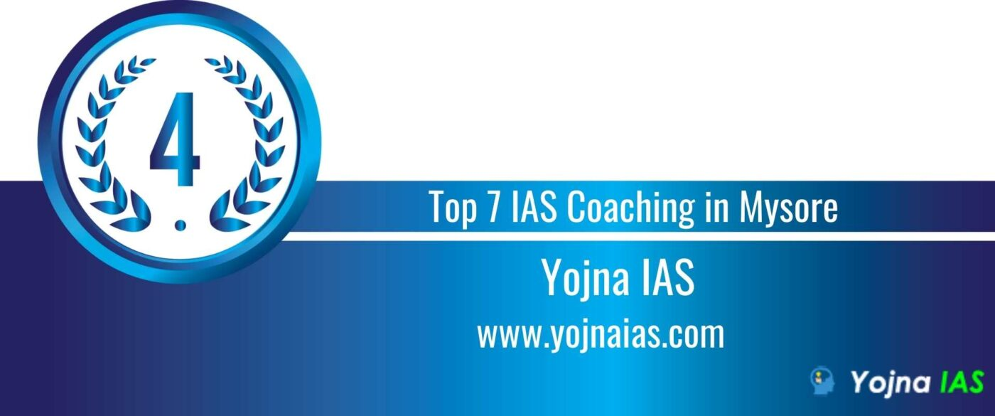 Rank 4 Top 7 ias coaching in Mysore