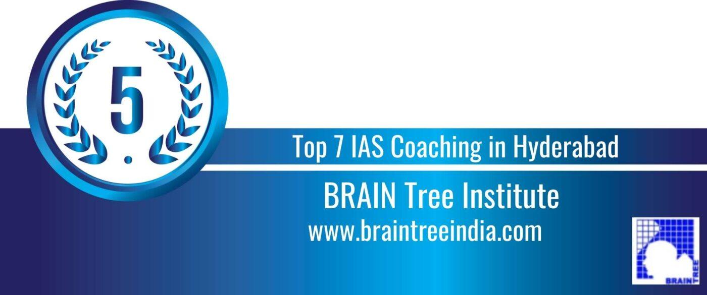 Rank 5 Top 7 IAS Coaching in Hyderaad