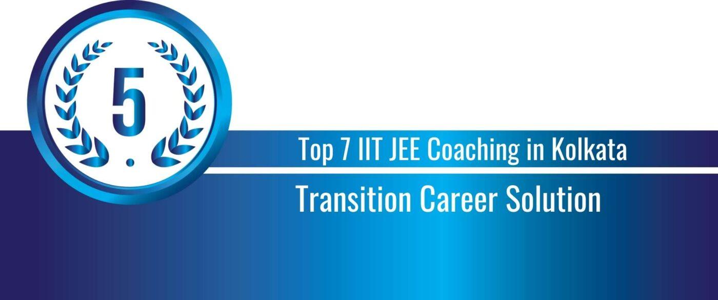 Rank 5 Top 7 IIT JEE Coaching in Kolkata
