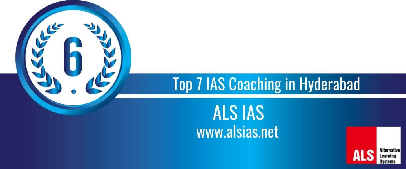 Rank 6 Top 7 IAS Coaching in Hyderabad