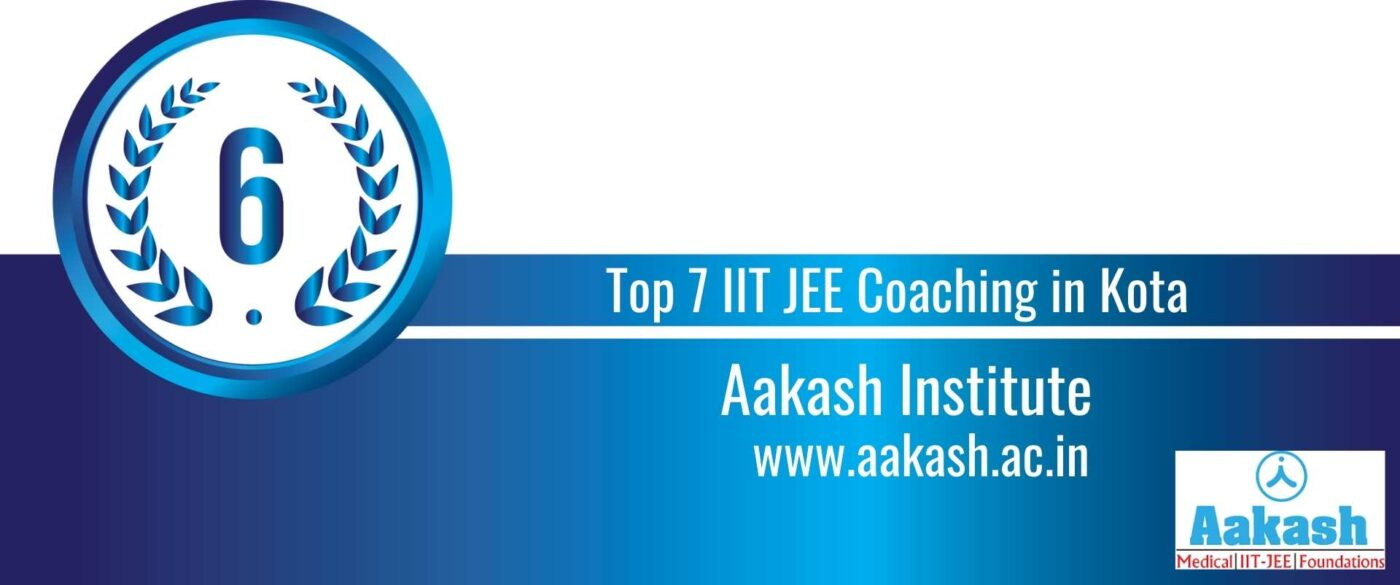 Rank 6 Top 7 IIT JEE Coaching Kota