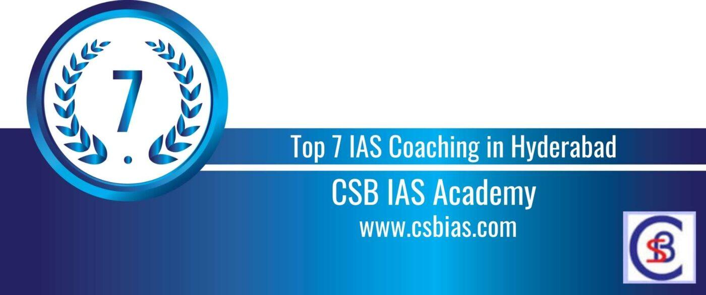 Rank 7 Top 7 IAS Coaching in Hyderabad (1)