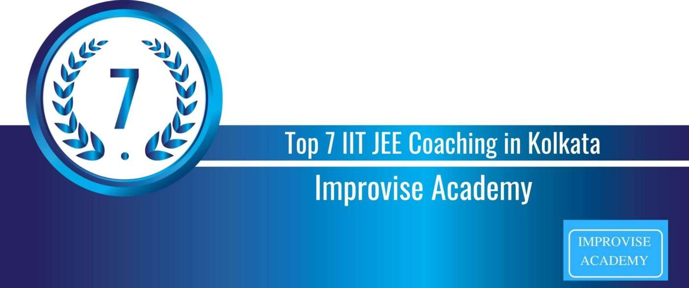Rank 7 Top 7 IIT JEE Coaching in Kolkata
