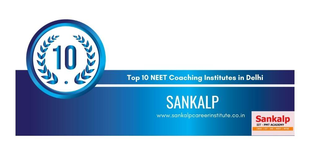 Rank 10. Best NEET Coaching in Delhi