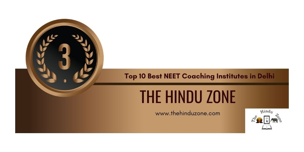 Rank 3.Best NEET Coaching in Delhi
