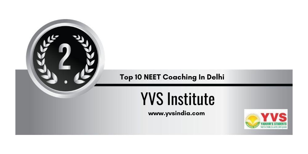 Rank 2 NEET Coaching In Delhi