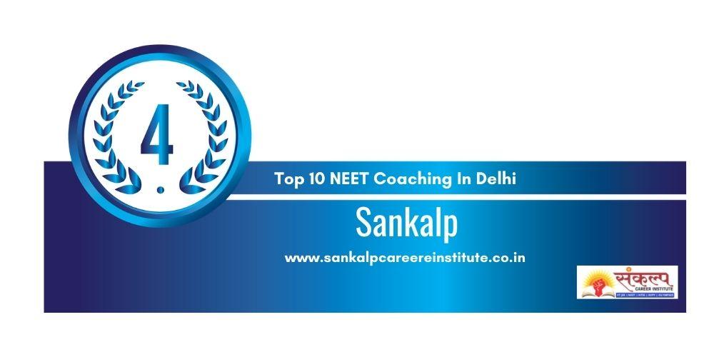 Rank 4 Best NEET Coaching In Delhi