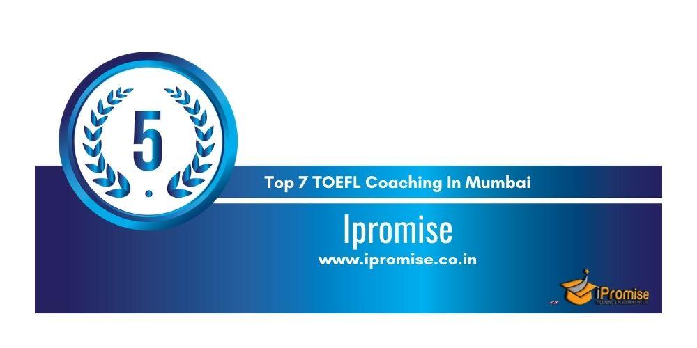 Rank 5 TOEFL Coaching In Mumbai