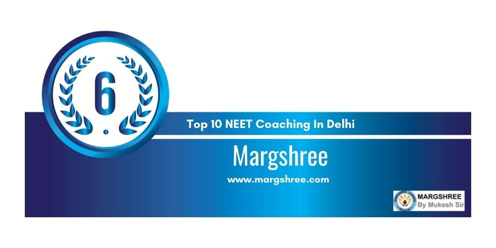Rank 6 NEET Coaching In Delhi