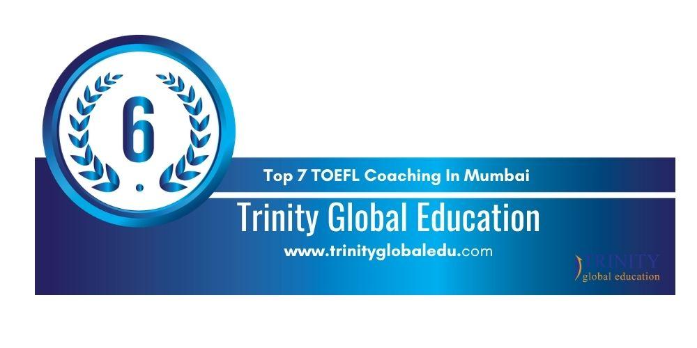 Rank 6 TOEFL Coaching In Mumbai