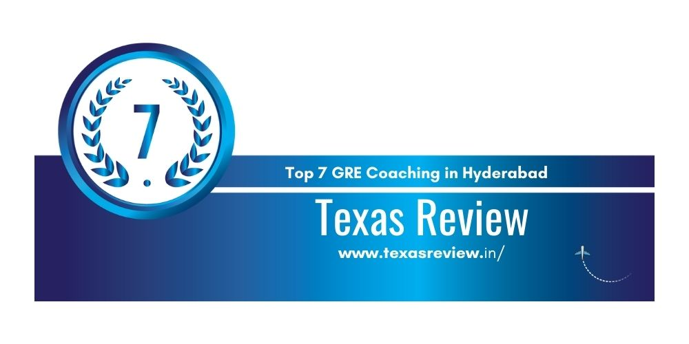 Rank 7 in 7 GRE Coaching centers in Hyderabad