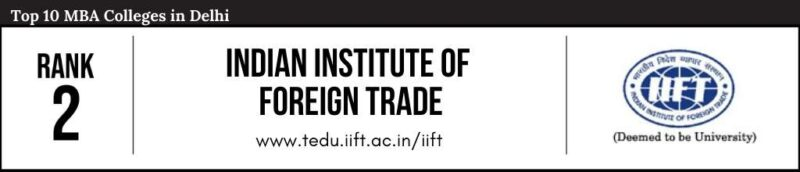 Rank 2 in the List of Top 10 MBA Colleges in Delhi
