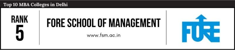 Rank 5 in the List of Top 10 MBA Colleges in Delhi
