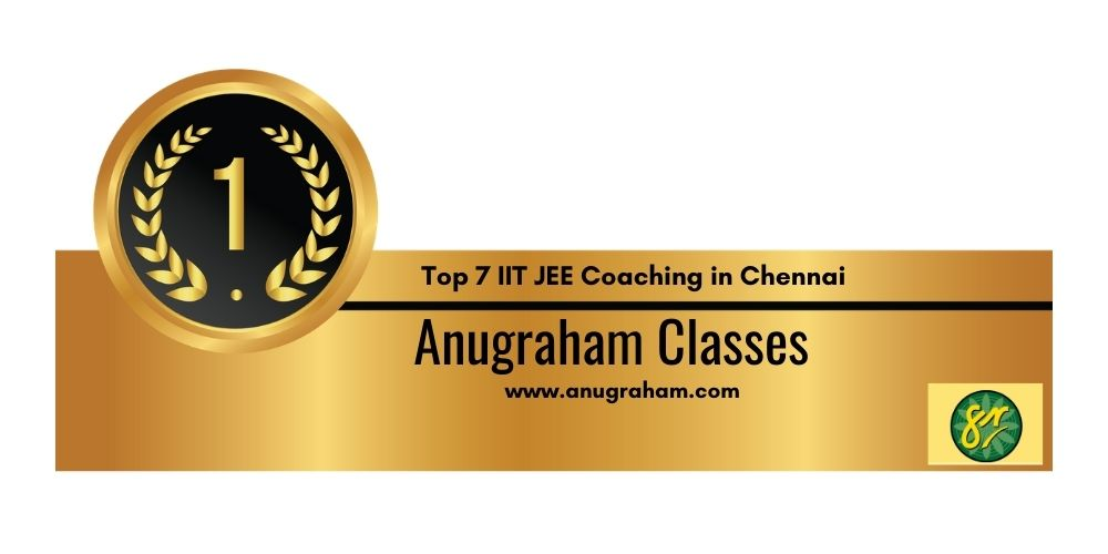 Rank 1 IIT JEE Coaching In Chennai