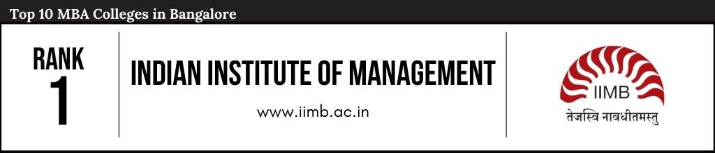 Rank 1 in the List of Top 10 MBA Colleges in Bangalore