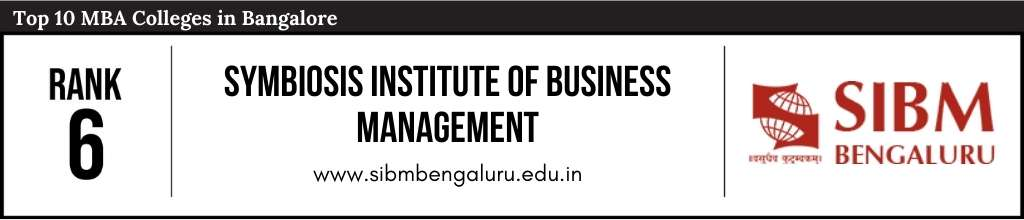 Rank 6 in the List of Top 10 MBA Colleges in Bangalore