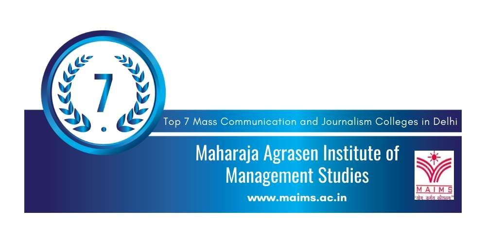 Rank 7 in Mass Communication and Journalism Colleges in Delhi