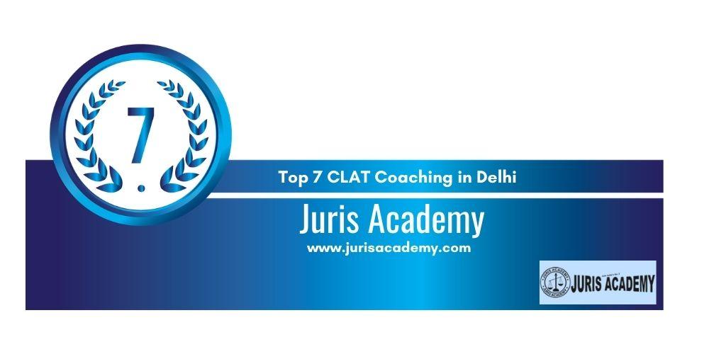 CLAT Coaching in Delhi 7