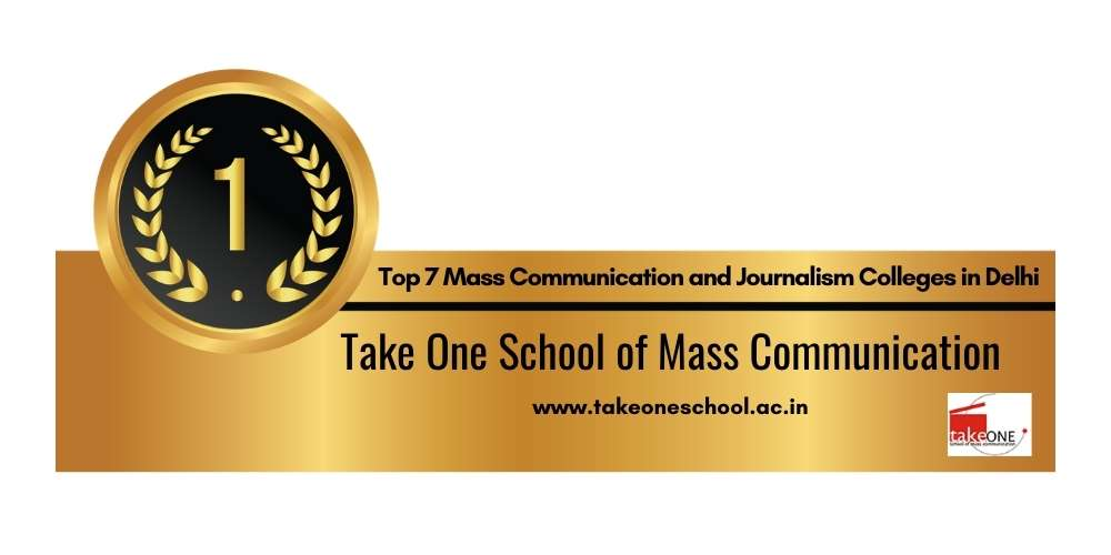 Rank 1 in Mass Communication and Journalism Colleges in Delhi