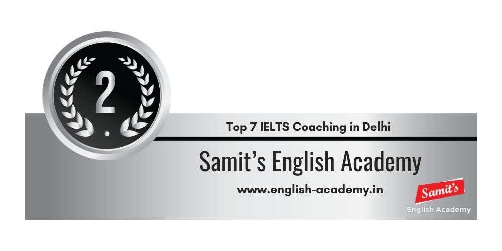 Rank 2 in Top 7 IELTS Coaching in Delhi