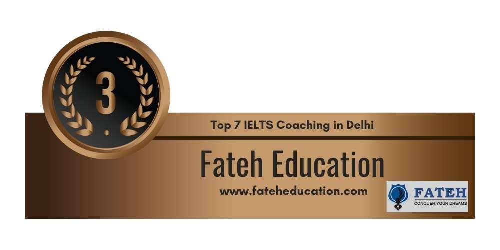 Rank 3 in Top 7 IELTS Coaching in Delhi
