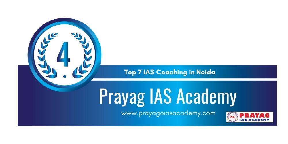 Rank 4 IAS Coaching in Noida