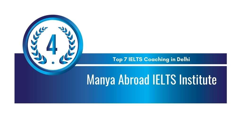 Rank 4 in Top 7 IELTS Coaching in Delhi