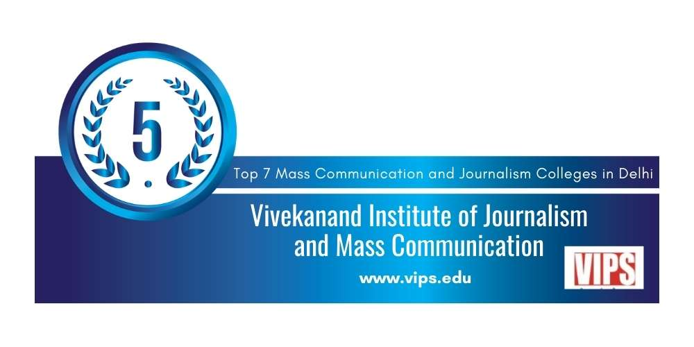 Rank 5 in Mass Communication and Journalism in Delhi