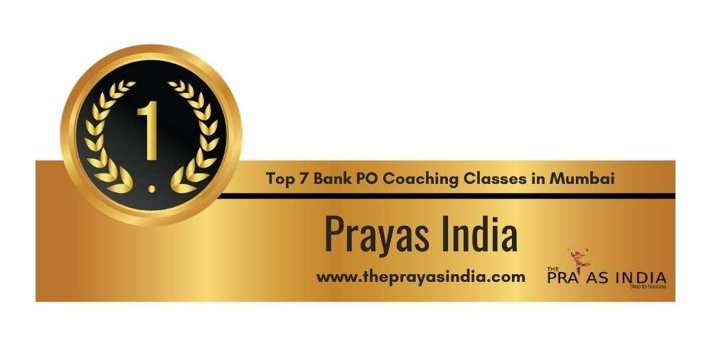 Rank 1 in Top 7 Bank PO Coaching Classes in Mumbai.