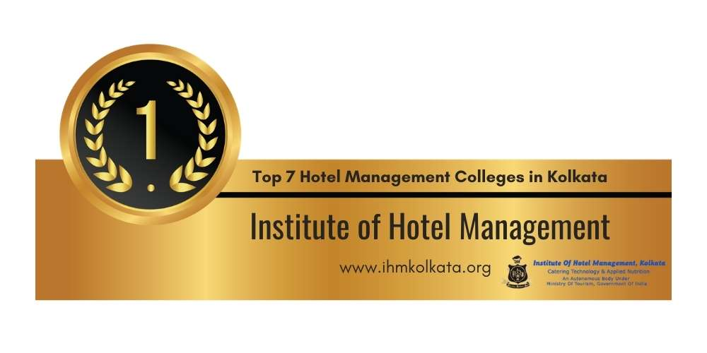 Rank 1 in Top 7 Hotel Management Colleges in Kolkata.