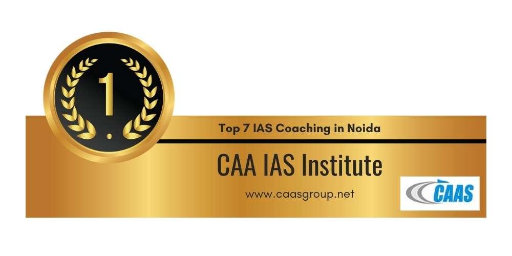 Rank 1 in Top 7 IAS Coaching in Noida.