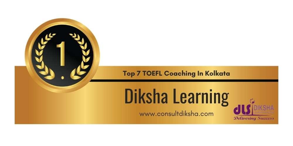 Rank 1 in Top 7 TOEFL Coaching in Kolkata.