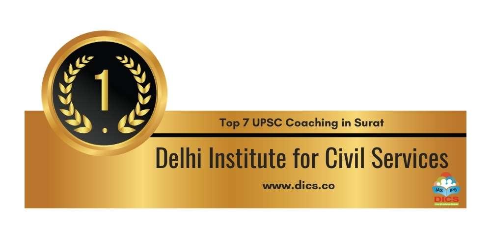 Rank 1 in Top 7 UPSC Coaching in Surat.