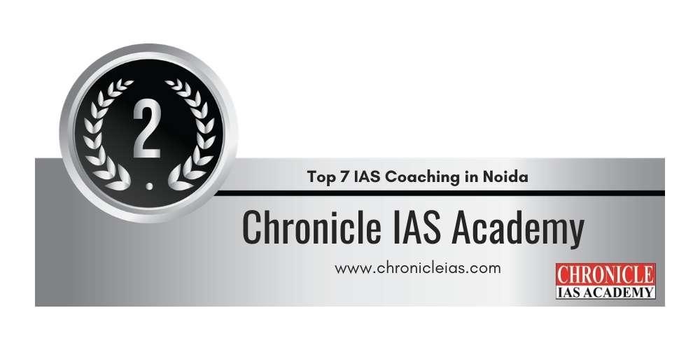 Rank 2 in Top 7 IAS Coaching in Noida.