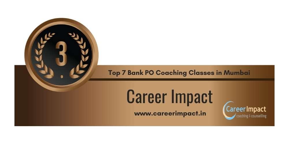 Rank 3 in Top 7 Bank PO Coaching Classes in Mumbai.
