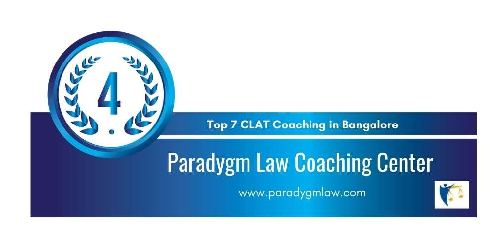 Rank 4 in Top 7 CLAT Coaching in Bangalore.