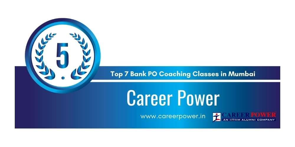 Rank 5 in Top 7 Bank PO Coaching Classes in Mumbai.