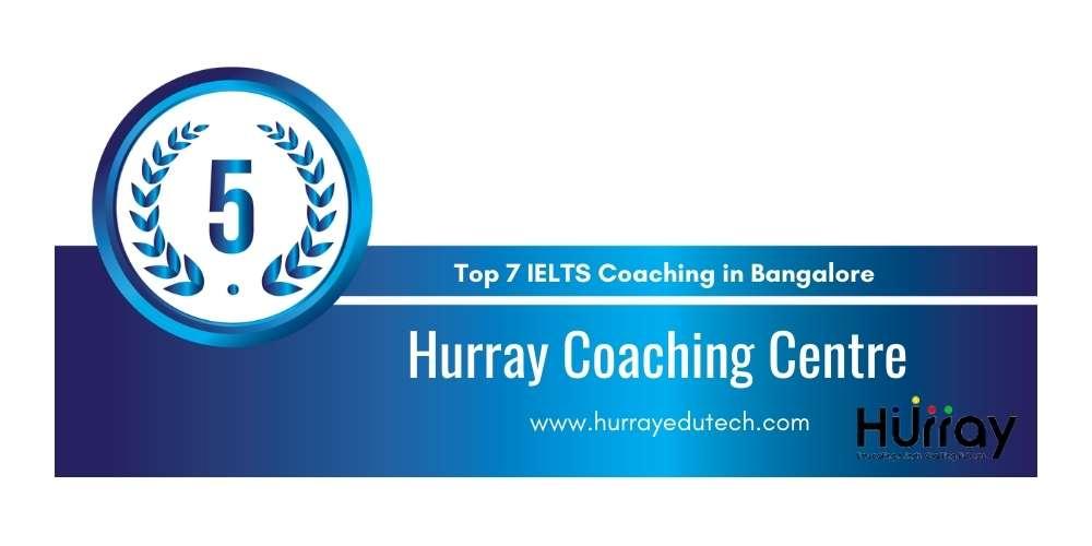 Rank 5 in Top 7 IELTS Coaching in Bangalore.