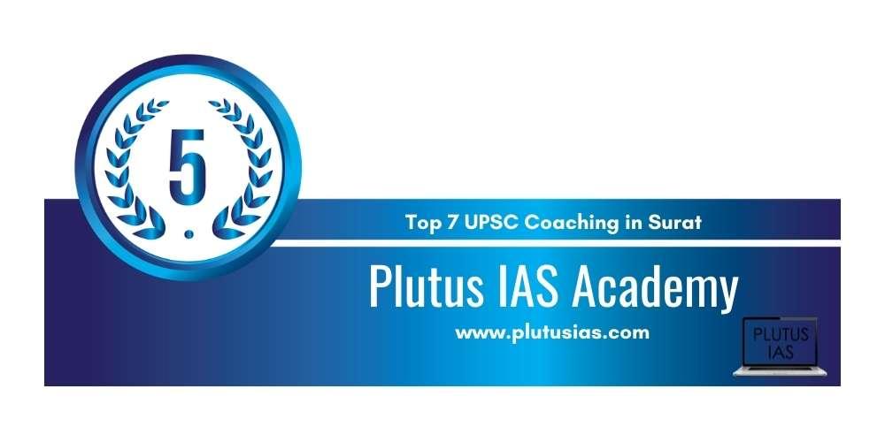Rank 5 in Top 7 UPSC Coaching in Surat.