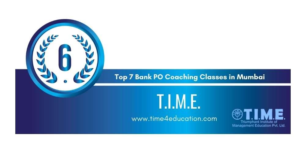 Rank 6 in Top 7 Bank PO Coaching Classes in Mumbai.