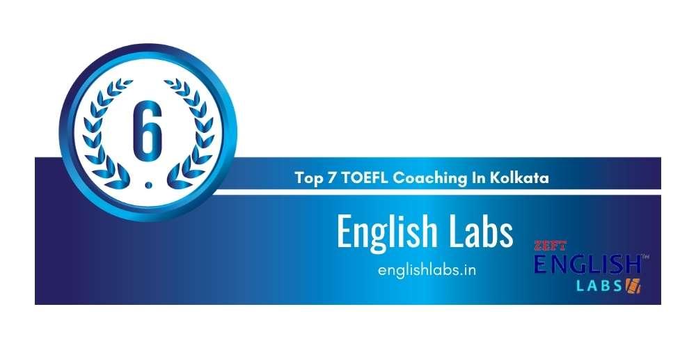 Rank 6 in Top 7 TOEFL Coaching in Kolkata.