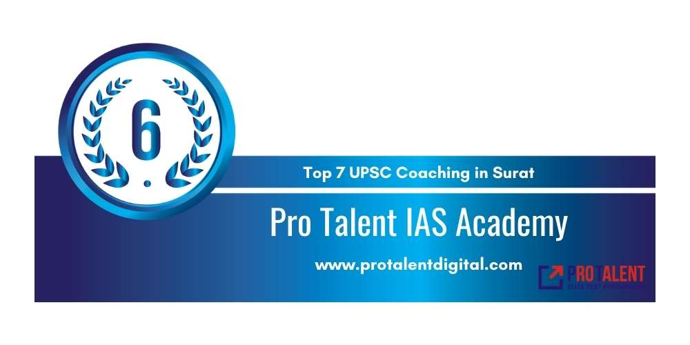 Rank 6 in Top 7 UPSC Coaching in Surat.