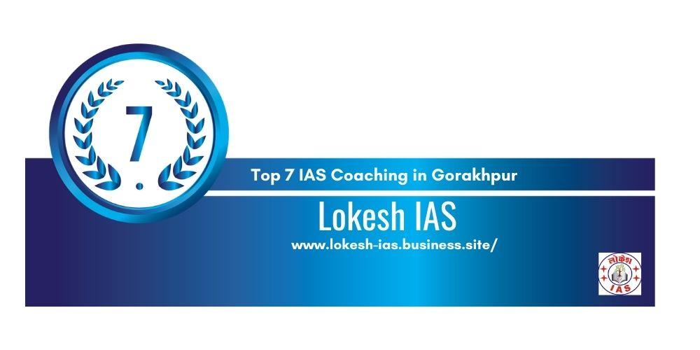 Rank 7 IAS Coaching in Gorakhpur