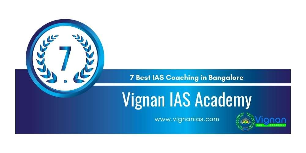 Rank 7 IAS Centre in Bangalore