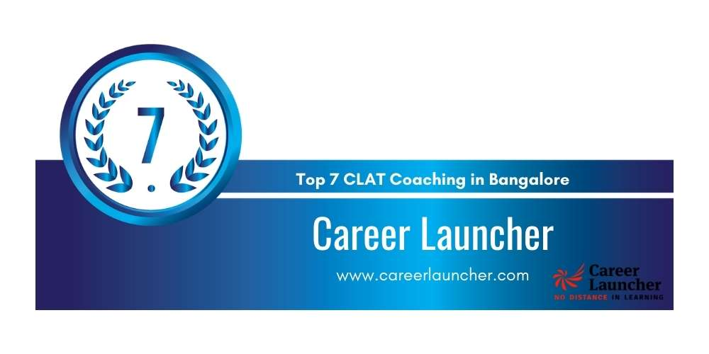 Rank 7 in Top 7 CLAT Coaching in Bangalore.